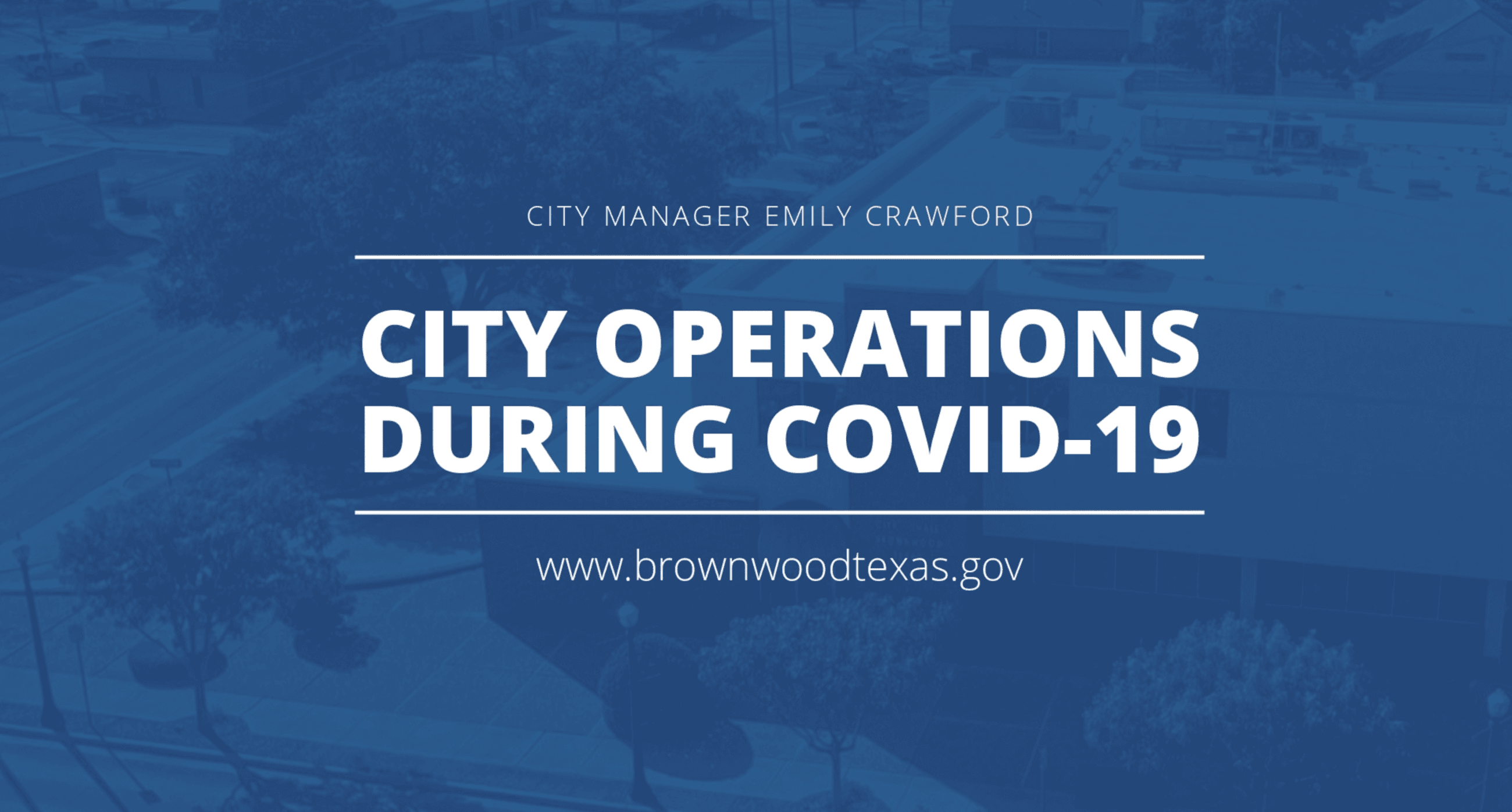 COVID 19 City Manager Update